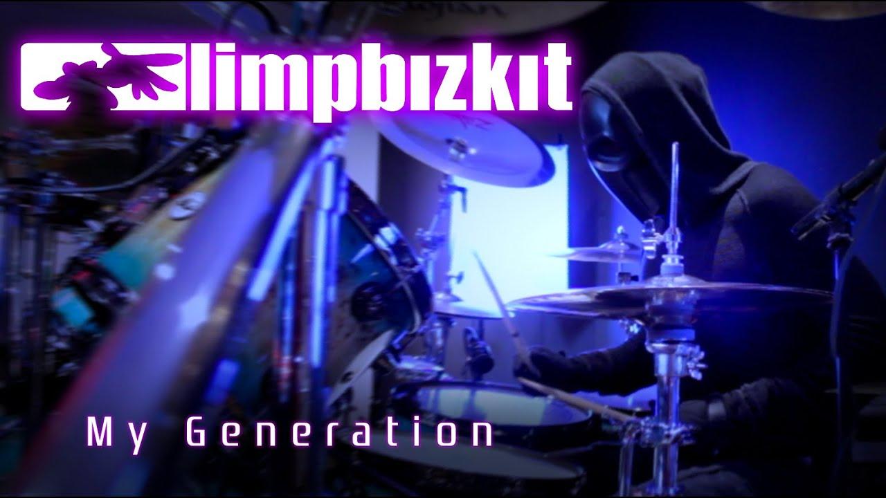 266 Limp Bizkit - My Generation - Drum Cover