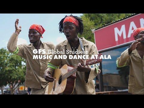 GFS Global Studies: Music & Dance at ALA