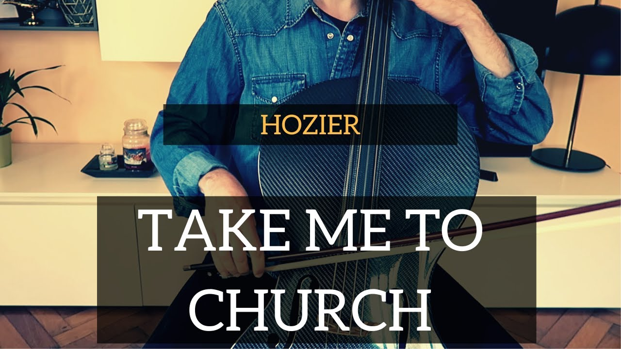 Hozier - Take me to church for cello (COVER)