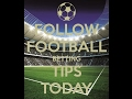 Football Betting Tips Today - Football Betting |Football Predictions Tips | Soccer Betting Tips
