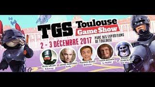 Visite du Toulouse Game Show édition 2017