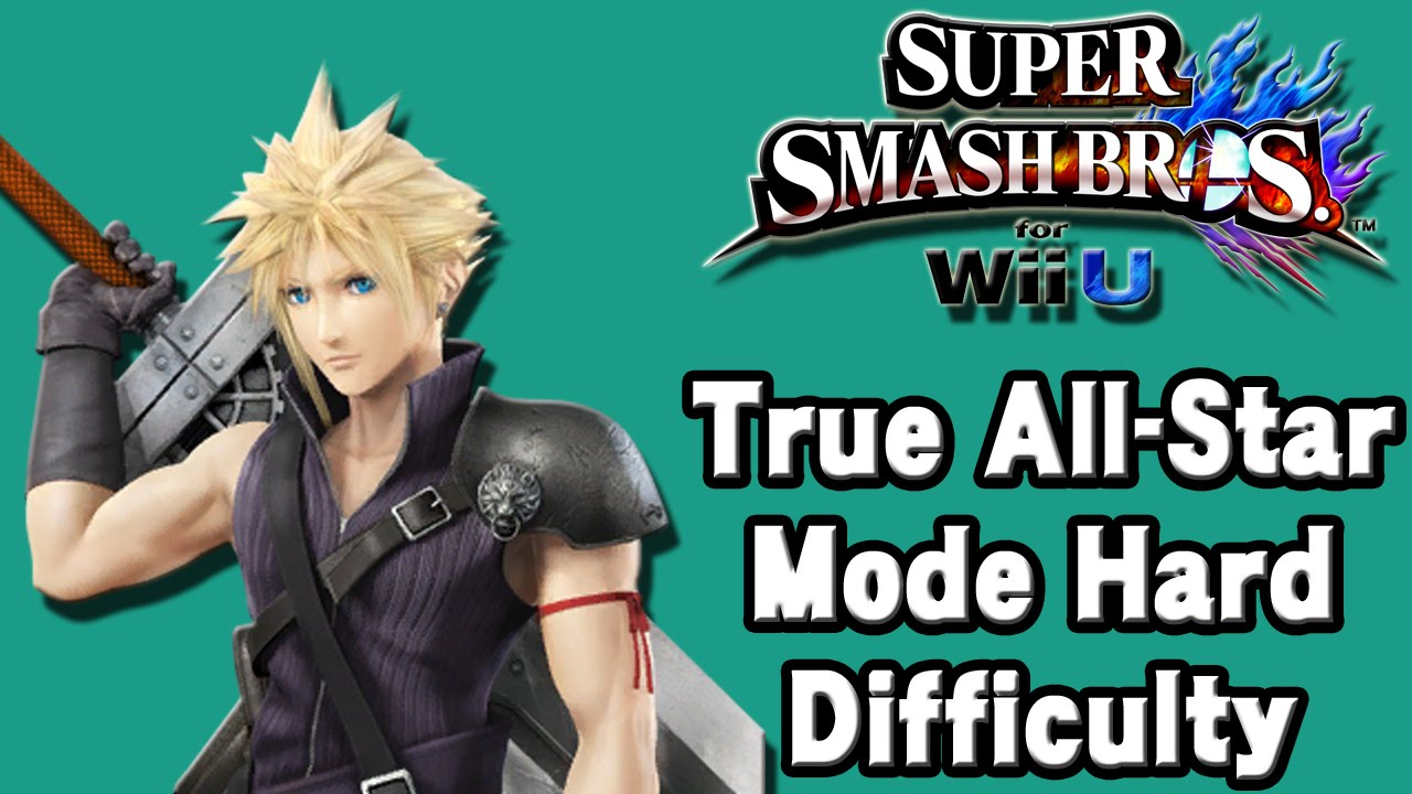 Super Smash Bros For Wii U True All Star Mode Hard Difficulty Cloud Strife 60fps