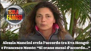 "Alessia Mancini svela l'accordo tra Eva Henger e Francesco Monte: ""Si erano messi d'accordo…"""
