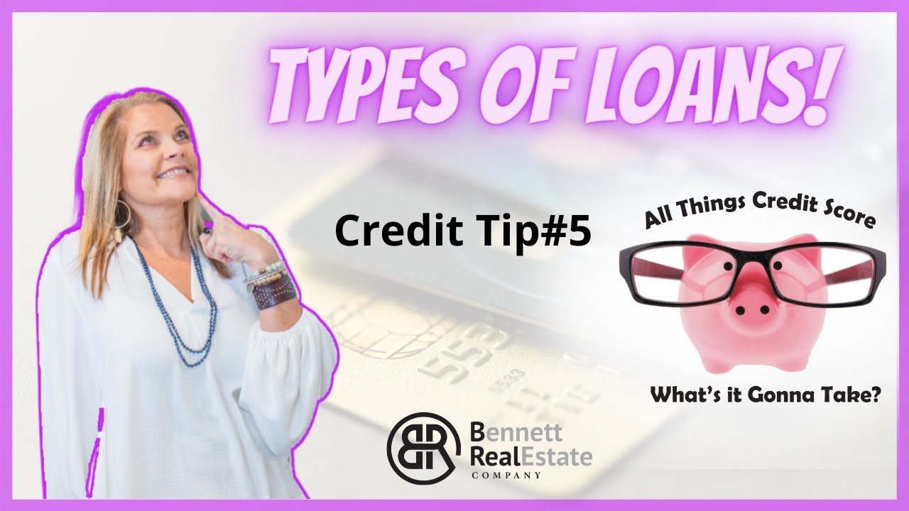 What Loans Affect My Credit Score - Credit Tip #5