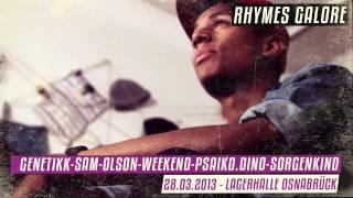 RHYMES GALORE - 28.3. Lagerhalle mit Genetikk, Sam, Olson, Weekend, Psaiko.Dino, Sorgenkind