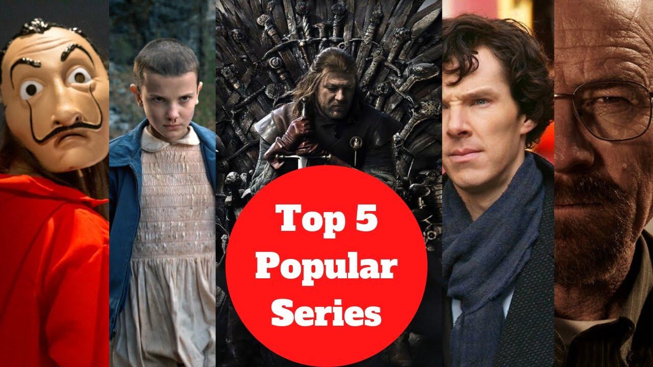 Download Top 5 Popular Series to Watch Now | World Class Best Series