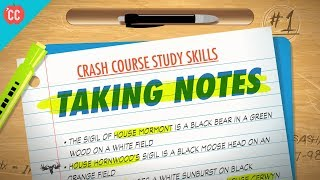 Taking Notes: Crash Course Study Skills #1