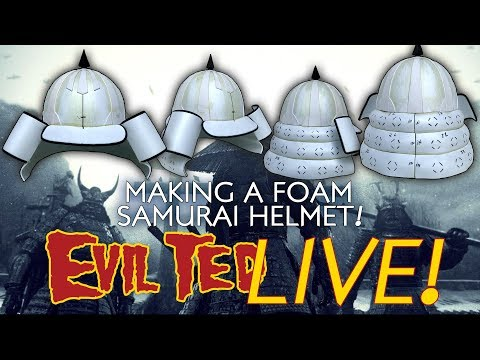 Evil Ted Live: Making a Foam Samurai helmet
