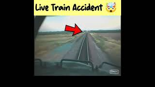 Live Train Accident caught on camera 🤯  #shorts