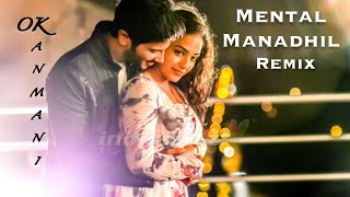 Ok Kanmani  - Mental Manadhil Remixed   Dulquar Salman