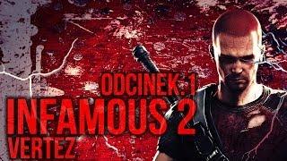 inFamous 2 [PS3] #1 - Prolog | Vertez | Zagrajmy w / Gameplay PL