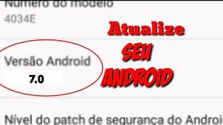 Como atualizar seu Android em 3 minutos | Sem root e sem PC...