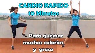 CARDIO RAPIDO 10 MINUTOS-PARA QUEMAR GRASA Y ACELERAR EL METABOLISMO -Cardio HIIT