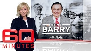 Being Barry - Who is the real Barry Humphries? | 60 Minutes Australia
