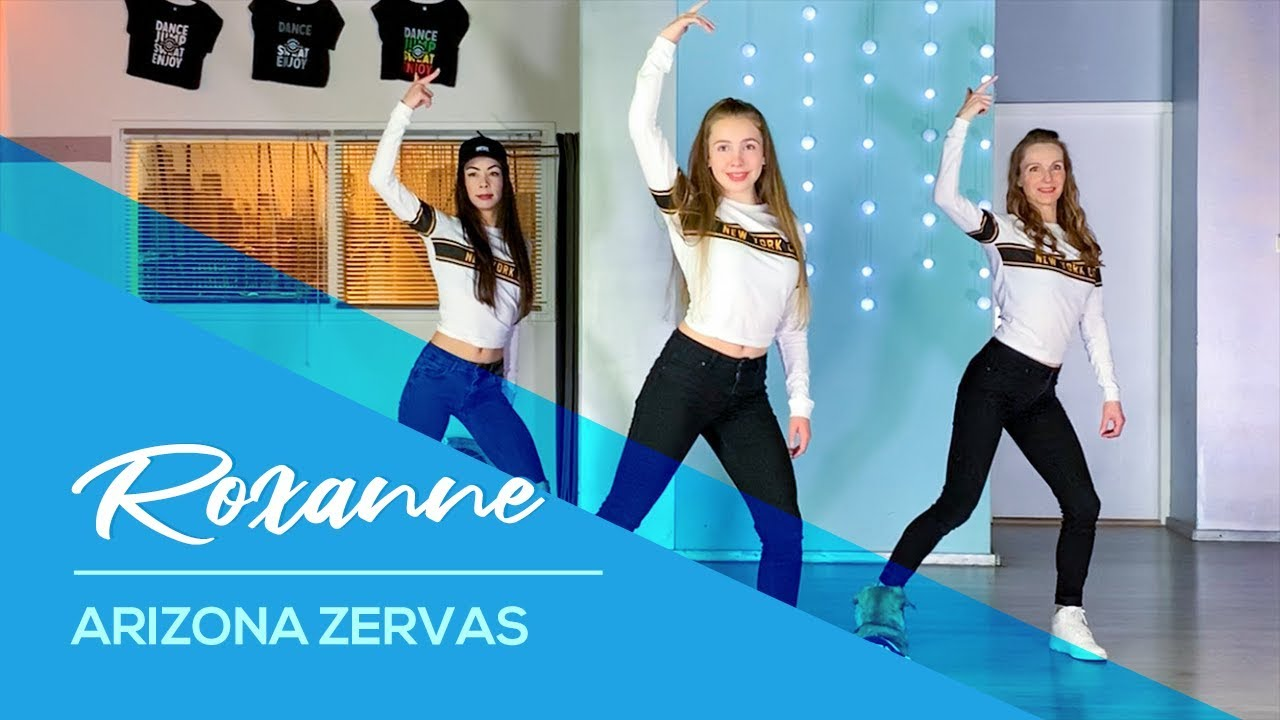 Arizona Zervas - Roxanne - Easy Fitness Dance Video - Choreography - Baile - Coreografia