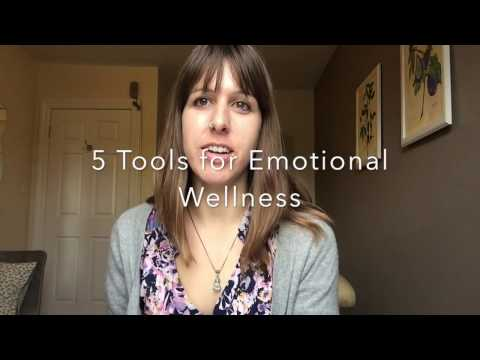 5 Tools for Emotional Wellness