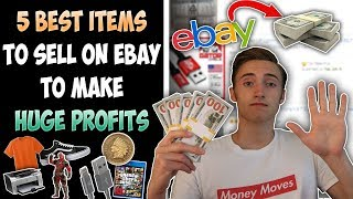 5 BEST Items To Sell On eBay To Make HUGE Profits
