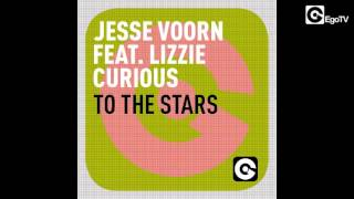JESSE VOORN ft LIZZIE CORIOUS - To The Stars