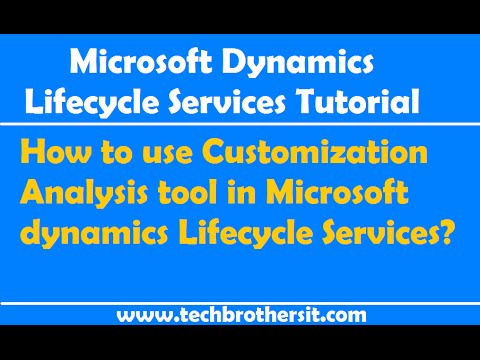 How to use Customization Analysis tool in Microsoft dynamics Lifecycle Services