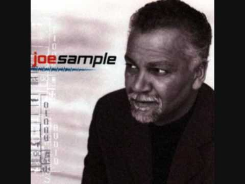 Joe Sample- Fly With Wings of Love