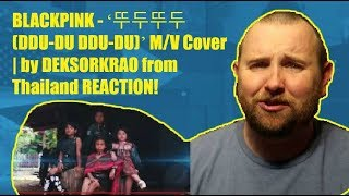 Gambar cover BLACKPINK - '뚜두뚜두 (DDU-DU DDU-DU)' M/V Cover | by DEKSORKRAO from Thailand REACTION!!