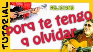 Como tocar PORQUE TE TENGO QUE OLVIDAR en Guitarra Tutorial