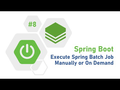 Spring Boot Tutorial for Beginners, 8 - Execute Manual Job using Spring Batch | Mighty Java