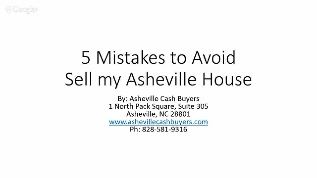 5 Mistakes to Avoid - Sell My Asheville House