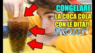 CONGELARE LA COCA COLA CON LE DITA!!! (Esperimenti Magici 1)