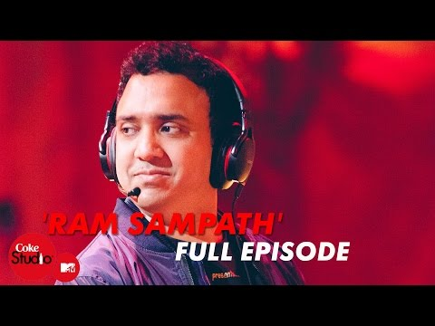 Ram Sampath - Full Episode - Coke Studio@MTV Season 4