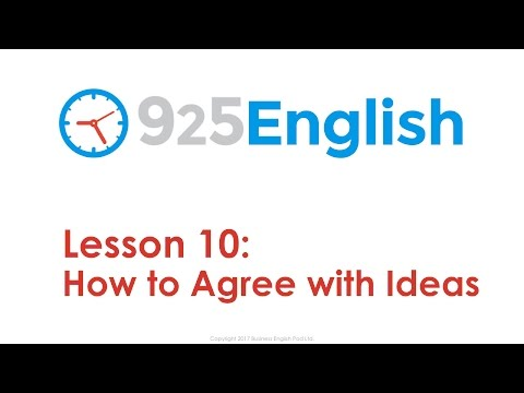 925 English Lesson 10 - How to How to Agree with Ideas in English | Business English Conversation