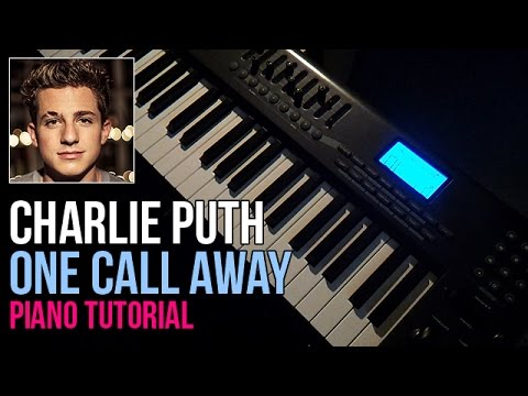Piano piano chords of one call away : How To Play: Charlie Puth - One Call Away (Piano Tutorial PART 2/2 ...