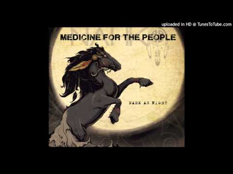 Medicine For The People - Warrior People