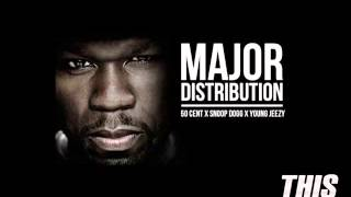 Download 50 Cent ft Snoop Dogg & Young Jeezy - Major Distribution (Full & Clean version) MP3 song and Music Video