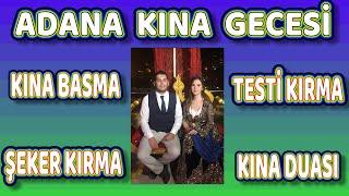 Kına Gecesi   Adana Kına Gecesi   Kına Basma   Testi Kırma Oyunu    Şeker Kırma    Işıl - İlker Kına