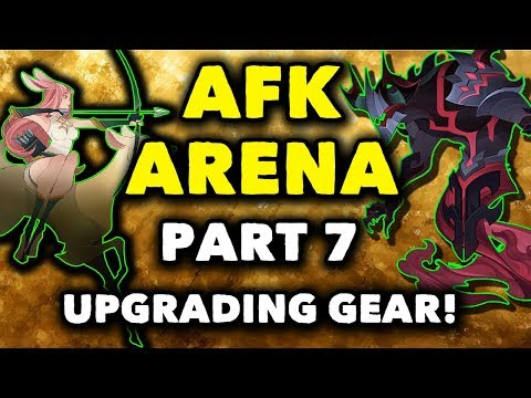 AFK Arena Gameplay: #7 - UPGRADING GEAR! - Walkthrough Android (Guide)