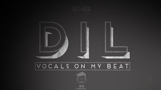 Bohemia | DIL - Vocals On My Beat | Sid's Music | (Motion Video)