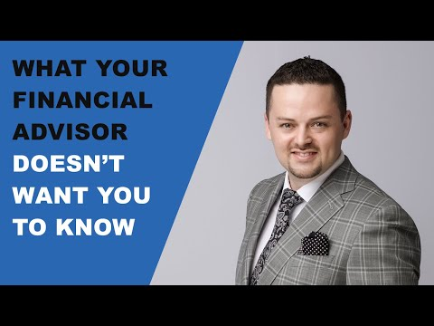 What Your Financial Advisor Doesn't Want You To Know