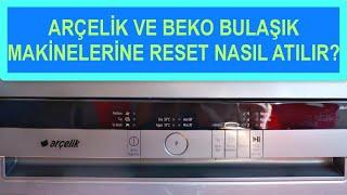 Bulaşık Makinesine Reset Nasıl Atılır?