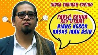 Indra Tarigan Tuding Pablo Benua dan Rey Utami Biang Kerok Kasus Ikan Asin MP3
