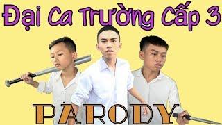 [Nhạc Chế] Đại Ca Trường Cấp 3 ( Búp Bê Chào Mi Áo + Bống Bống Bang Bang Parody ) - NCT Vlogs