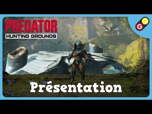 Predator: Hunting Grounds - Présentation [FR]