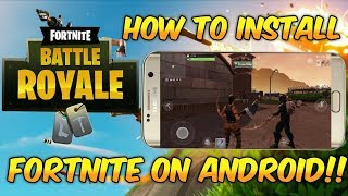 FORTNITE ON ANDROID (BETA) HOW TO INSTALL 2018