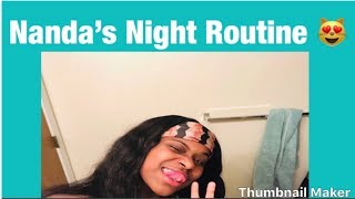 NANDA'S NIGHT ROUTINE   Nanda Tingz