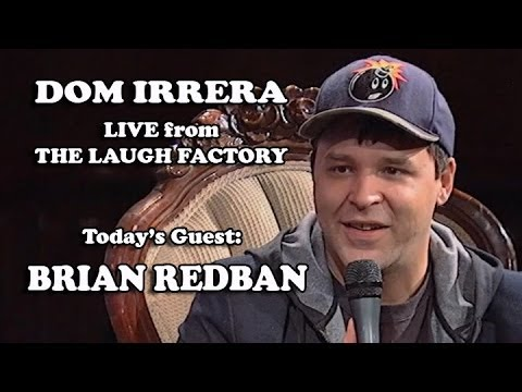 Live from the Laugh Factory with Dom Irrera - Brian Redban (Podcast) - 동영상