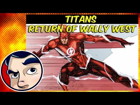 """Titans """"The Return of Wally West Flash"""" - Rebirth Complete Story"""