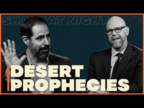 The Desert Prophecies | Shabbat Night Live