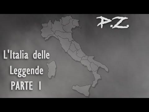 L'Italia delle Leggende: Una per Regione (Parte 1)   P.Z.