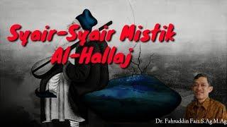 Awas Hati-Hati!! Syair-Syair Terkenal Al-Hallaj_Ngaji Filsafat_Fahruddin Faiz