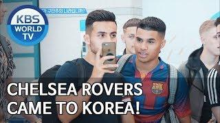 Chelsea Rovers came to Korea! [Sooro's Rovers /2019.09.09]